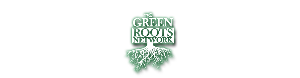GREEN ROOTS Network